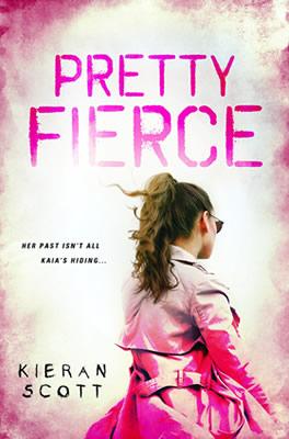 Pretty Fierce by author Kieran Scott
