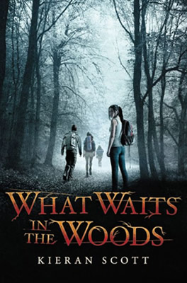 What Waits in the Woods by author Kieran Scott