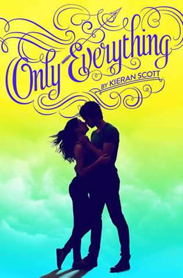 Only Everything by author Kieran Scott